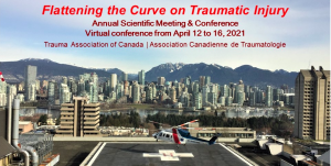 Flattening the Curve on Traumatic Injury. Annual TAC Conference April 12-16, 2021